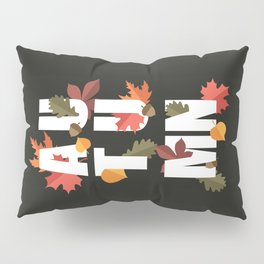 Autumn word and leaves WHITE Pillow Sham