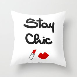 cute hand drawn lettering stay chic quote with red lips and lipstick Throw Pillow