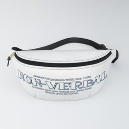 Non-Verbal Autistic Fanny Pack