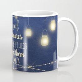 Nightmares Into Fireflies Coffee Mug