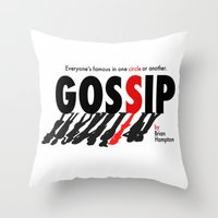 gossip girl Throw Pillows featuring Gossip by Brian Hampton
