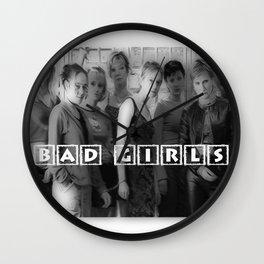 BAD GIRLS Wall Clock