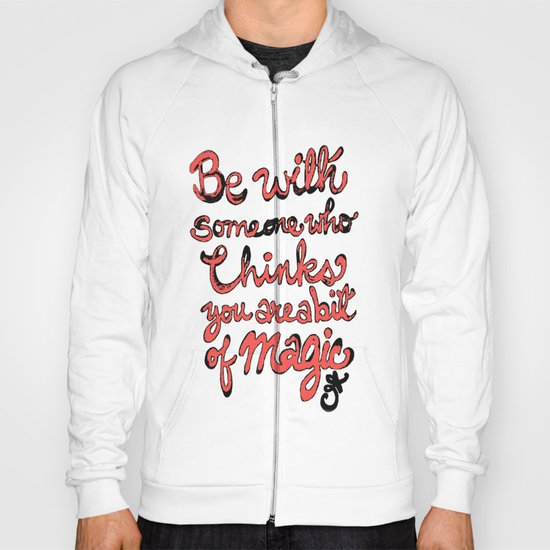 Be With Someone Peachy!!! Hoody
