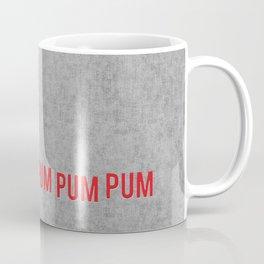 Drummer Boy Pa Rum Pum Pum Pum Coffee Mug