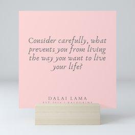 129  | Dalai Lama Quotes 190504 Mini Art Print