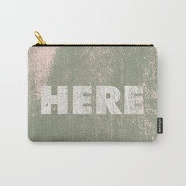 here Carry-All Pouch