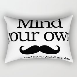 Mind your own... Rectangular Pillow