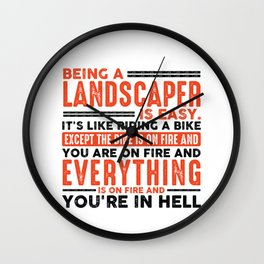 Being a Maintenance Worker Is Easy Shirt Everything On Fire Wall Clock