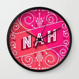 Nah – Hot Pink Wall Clock