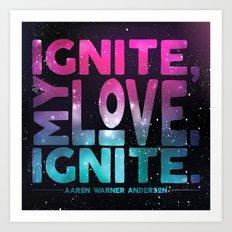 Shatter Me - Ignite, My Love Art Print