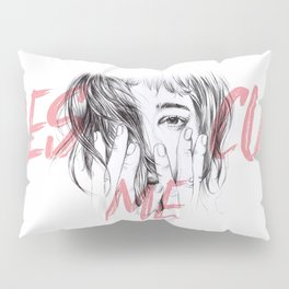 Rescue Me | Portrait typography pink girl Pillow Sham