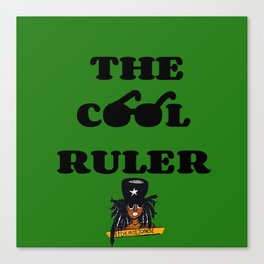The Cool Ruler Canvas Print