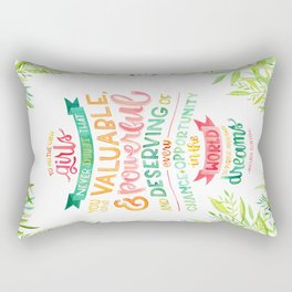 You Are Valuable & Powerful & Deserving // Hillary Clinton Quote Rectangular Pillow