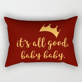 It's All Good Baby Baby Rectangular Pillow