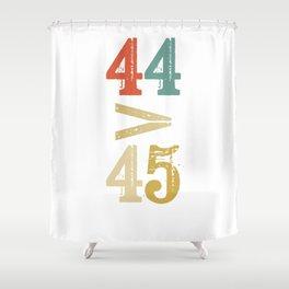 44 > 45 Anti Trump Impeach Shower Curtain