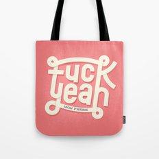 Fuck Yeah (mon frère) Tote Bag