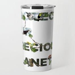 Protect Our Precious Planet (Rainforests) Travel Mug