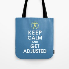 Keep Calm and Get Adjusted (chiropractor) Tote Bag
