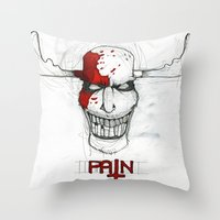 "pain Throw Pillows featuring ""Pain"" by Pastuv"