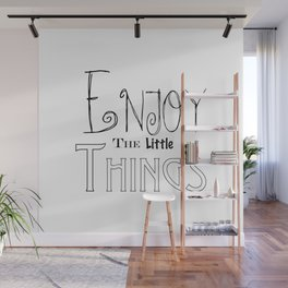Enjoy The Little Things - Word Font Wall Mural