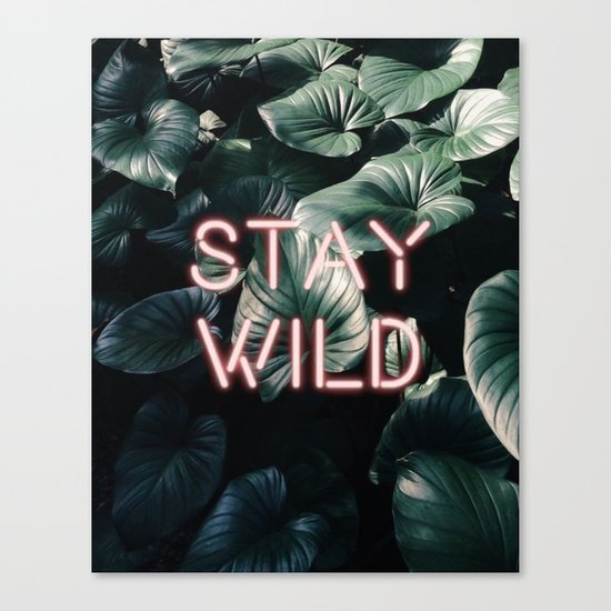 Stay Wild ( Contrast neon- plants ) Canvas Print
