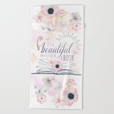 IT'S A BEAUTIFUL DAY TO GET LOST IN A BOOK Beach Towel