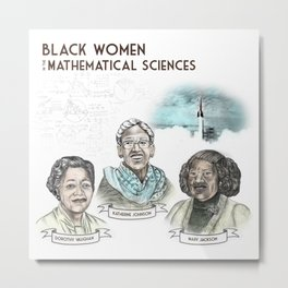 Black Women in the Mathematical Sciences Metal Print