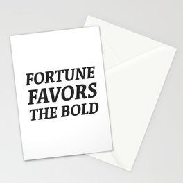 Fortune favors the bold Stationery Cards