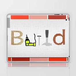 Build Laptop & iPad Skin
