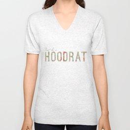 don't be a hoodrat Unisex V-Neck