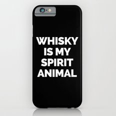 Whisky Spirit Animal Funny Quote iPhone 6s Slim Case