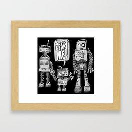 FEAR ME! Robot Kid Framed Art Print