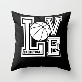Love Basketball Sports  Throw Pillow