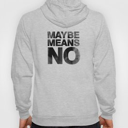 maybe means no Hoody