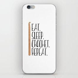 Eat Sleep Crochet Repeat iPhone Skin
