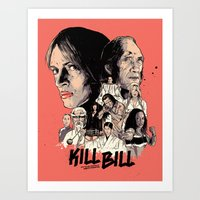 kill bill Art Prints featuring Kill Bill by RJ Artworks