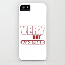 I Love My Very Psychotic Paramedic Doctor Nurse EMT EMS Doctor Gift iPhone Case