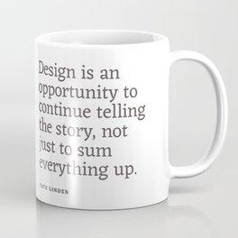 Design - Quotable Series Coffee Mug