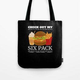 Check Out My Six Pack - Greasy Meal Tote Bag