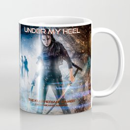 Under My Heel Coffee Mug