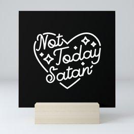 not today satan (b&w) Mini Art Print