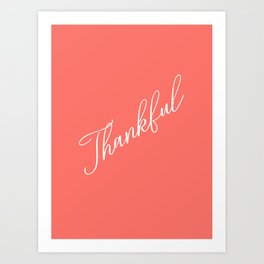 Thankful Living Coral Art Print
