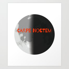 Carpe Noctem Seize the Night Planet Earth Nighttime Nocturnal Art Print