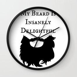 My Beard is Insanely Delightful Wall Clock
