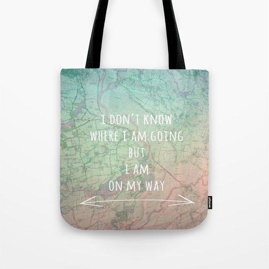 I'm On My Way Tote Bag