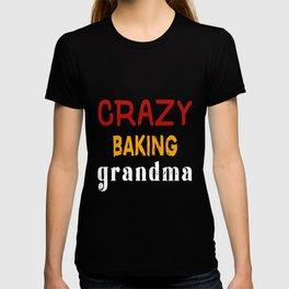 Crazy Baking Grandma T-shirt
