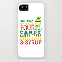 Elves food Groups - Elf the movie iPhone Case