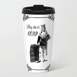 Party Like It's 1899 Travel Mug