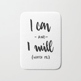 I Can and I will Watch me! Bath Mat