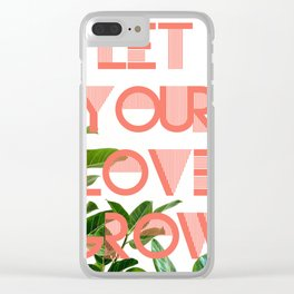 Let Your Love Grow Poster Clear iPhone Case